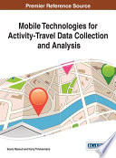 Mobile Technologies for Activity Travel Data Collection and Analysis