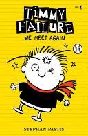 Timmy Failure  We Meet Again Book PDF
