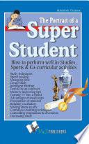 Portrait of a Super Student
