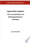 Appreciative Inquiry  Asking questions for better outcomes