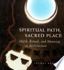 Spiritual Path, Sacred Place