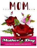 Mother S Day Coloring Book For Adults