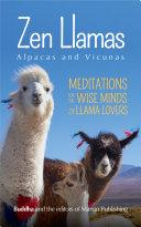 Zen Llamas  Alpacas and Vicunas
