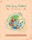 Little Grey Rabbit and Friends