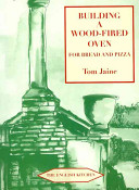 Pdf Building a Wood-Fired Oven for Bread and Pizza