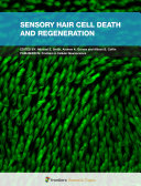 Sensory Hair Cell Death and Regeneration