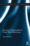Economic Fundamentals of Power Plant Performance