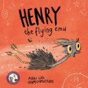 Henry the Flying Emu