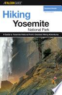 Hiking Yosemite National Park 2nd