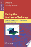 Facing the Multicore-Challenge