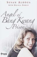 The Angel of Bang Kwang Prison Book