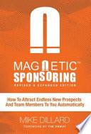 Magnetic Sponsoring