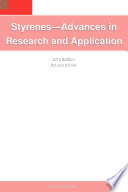 Styrenes   Advances in Research and Application  2012 Edition