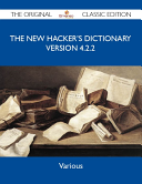 The New Hacker's Dictionary version 4.2.2 - The Original Classic Edition Online Book