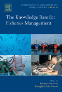 The Knowledge Base for Fisheries Management