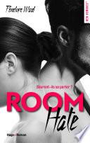 Room Hate  Extrait offert