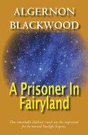 Pdf A Prisoner In Fairyland Telecharger