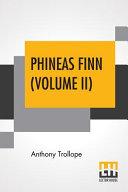 Phineas Finn  Volume II