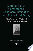 Communicative Competence  Classroom Interaction  and Educational Equity
