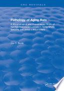 Pathology Of Aging Rats Book