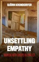 Unsettling Empathy