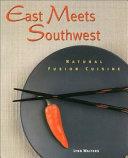 East Meets Southwest Book