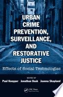 Urban Crime Prevention  Surveillance  and Restorative Justice