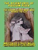 The Adventures of Possum Pider