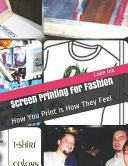 Screen Printing For Fashion