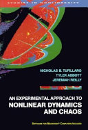 An Experimental Approach to Nonlinear Dynamics and Chaos