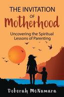 The Invitation of Motherhood