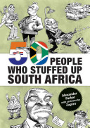 Fifty People who Stuffed Up South Africa