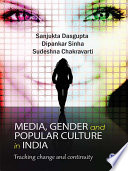 Media, Gender, and Popular Culture in India