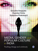 Media  Gender  and Popular Culture in India
