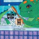 The Secret Wish of Dragon H