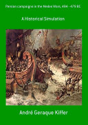 Persian Campaigns In The Medes Wars, 494 - 479 Bc Pdf/ePub eBook