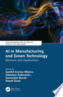 AI in Manufacturing and Green Technology