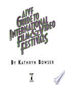 AIVF Guide to International Film & Video Festivals