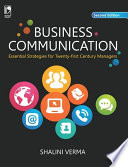 """Business Communication: Essential Strategies for 21st Century Managers, 2e"" by Verma Shalini"
