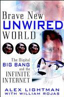 Brave New Unwired World