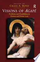 Visions of Agapé