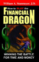 How to Slay the Financial Dragon