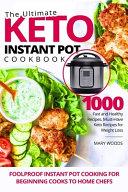 The Ultimate Keto Instant Pot Cookbook