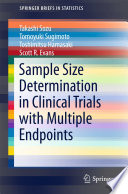 Sample Size Determination in Clinical Trials with Multiple Endpoints