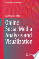 Online Social Media Analysis and Visualization Book