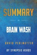 Summary Of Brain Wash Book