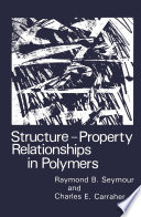 Structure   Property Relationships in Polymers