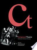 Composed Theatre