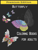 Butterflies Coloring Books for Adults  Beautiful Butterflies and Flowers Patterns for Relaxation  Fun  and Stress Relief