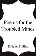 Poems for the Troubled Minds
